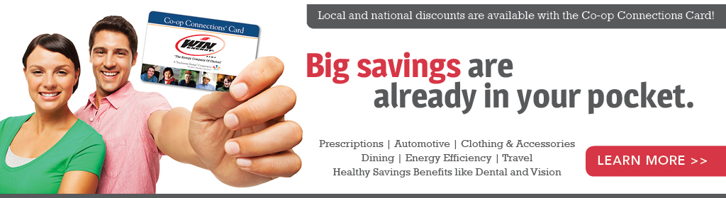 Co-op Connections Card: Big savings are already in your pocket. Click here to learn more.